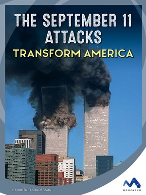 cover image of The September 11 Attacks Transform America