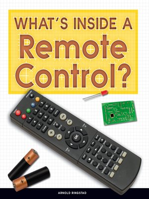 cover image of What's Inside a Remote Control?