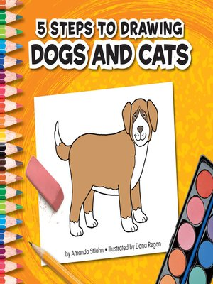 cover image of 5 Steps to Drawing Dogs and Cats