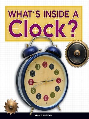 cover image of What's Inside a Clock?