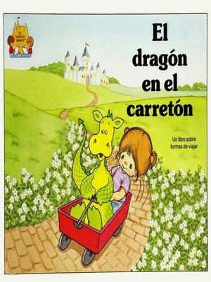 cover image of El dragon en el carreton