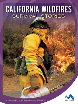 cover image of California Wildfires Survival Stories