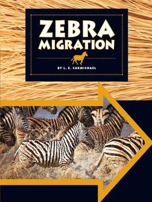 cover image of Zebra Migration