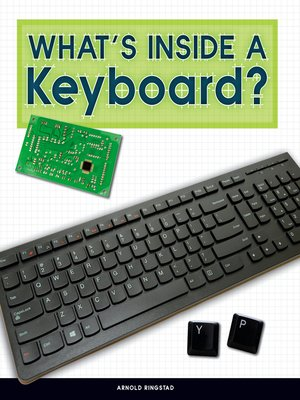cover image of What's Inside a Keyboard?