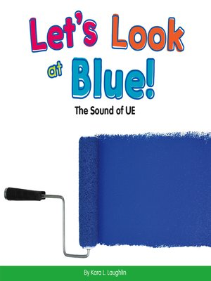 cover image of Let's Look at Blue!