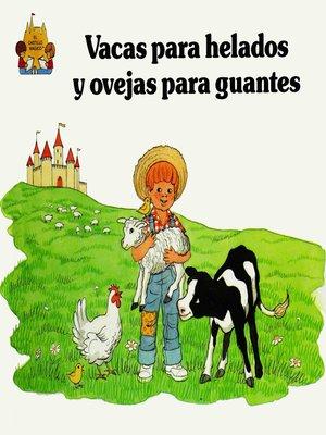 cover image of Vacas para helados y ovejas para guantes