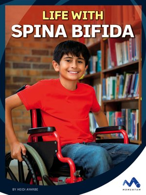 cover image of Life with Spina Bifida