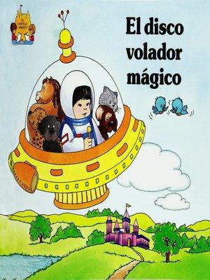 cover image of El disco volador magico