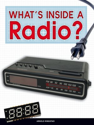 cover image of What's Inside a Radio?