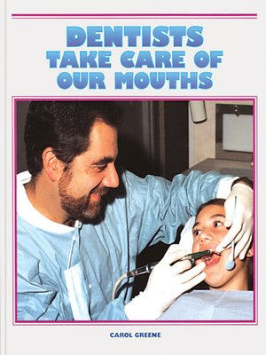 cover image of Dentists Care for Our Mouths
