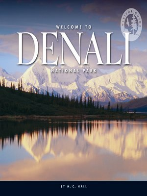 cover image of Welcome to Denali National Park