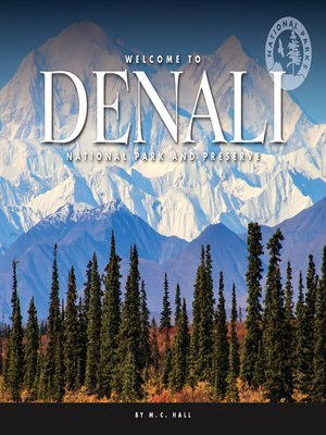 cover image of Welcome to Denali National Park and Preserve