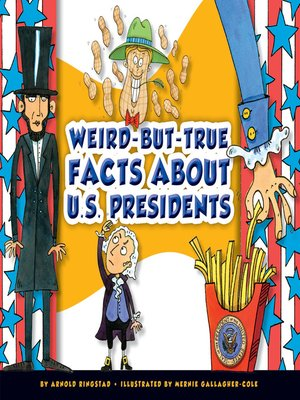 cover image of Weird-but-True Facts about U.S. Presidents