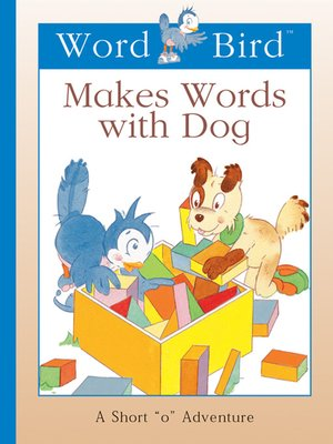 cover image of Word Bird Makes Words With Dog