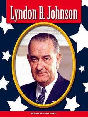 cover image of Lyndon B. Johnson