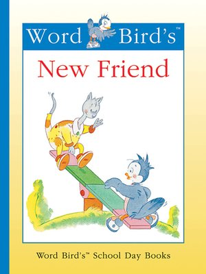 cover image of Word Bird's New Friend