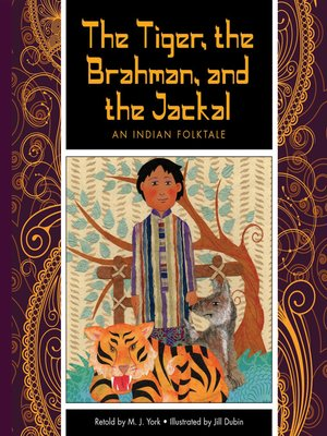 cover image of The Tiger, the Brahman, and the Jackal