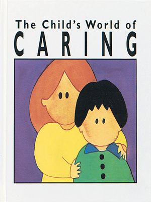 cover image of The Child's World of Caring
