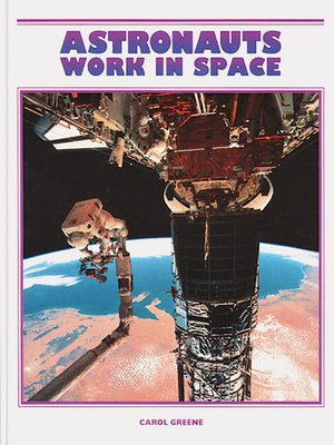 cover image of Astronauts Work in Space