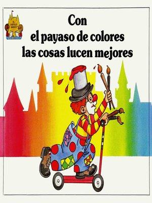 cover image of Con el payaso de colores las cosas