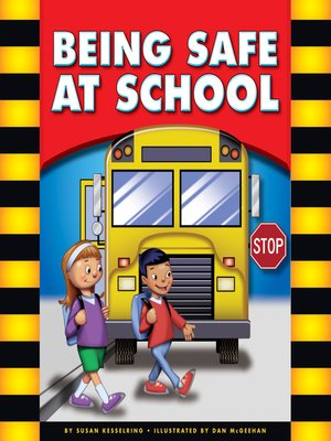 cover image of Being Safe at School