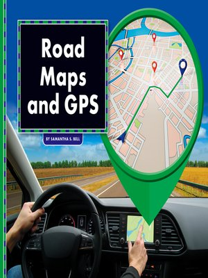 cover image of Road Maps and GPS