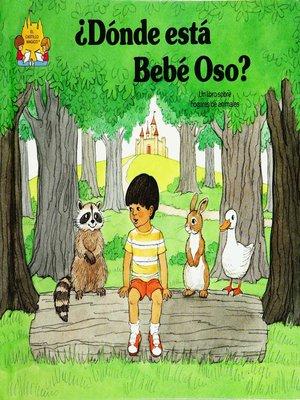 cover image of Donde esta bebe oso?