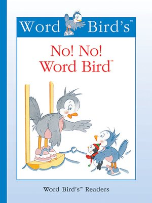 cover image of No! No! Word Bird