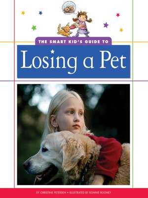 cover image of The Smart Kid's Guide to Losing a Pet