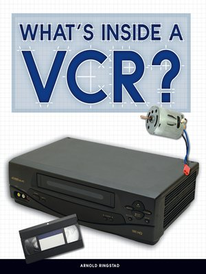 cover image of What's Inside a VCR?