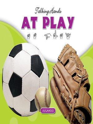 cover image of At Play/En el Juego