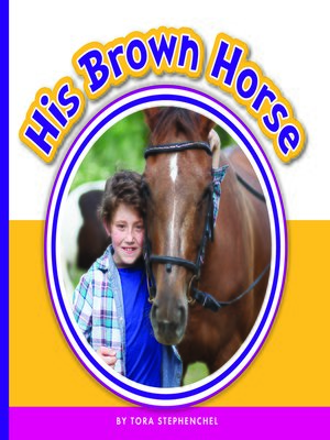 cover image of His Brown Horse