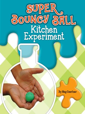 cover image of Super Bouncy Ball Kitchen Experiment