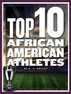 cover image of Top 10 African American Athletes