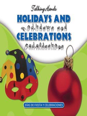 cover image of Holidays and Celebrations/Dias de Fiesta y Celebraciones