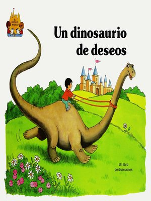 cover image of Un dinosaurio de deseos
