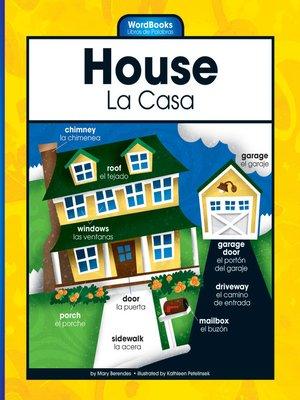 cover image of House/La Casa