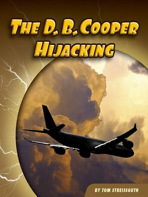 cover image of The D. B. Cooper Hijacking