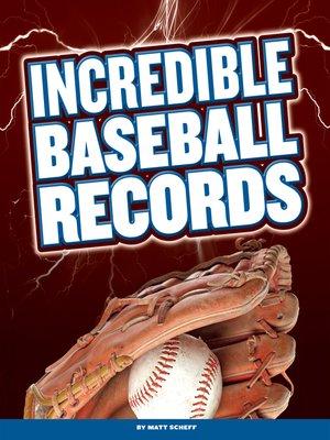 cover image of Incredible Baseball Records