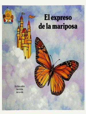 cover image of El expreso de la mariposa