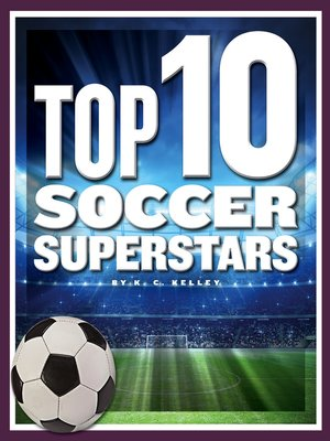 cover image of Top 10 Soccer Superstars