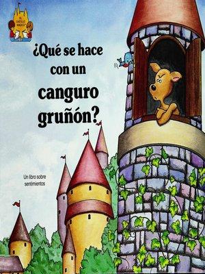 cover image of Que se hace con un canguro grunon?