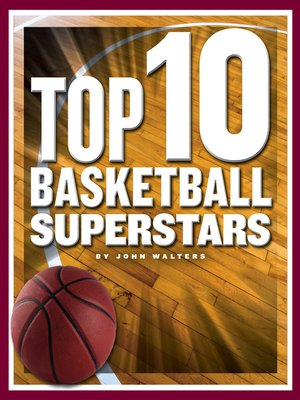 cover image of Top 10 Basketball Superstars