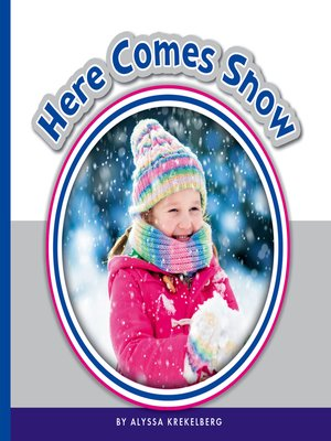 cover image of Here Comes Snow
