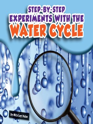 cover image of Step-by-Step Experiments with the Water Cycle