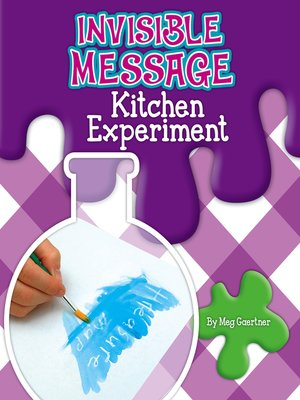 cover image of Invisible Message Kitchen Experiment