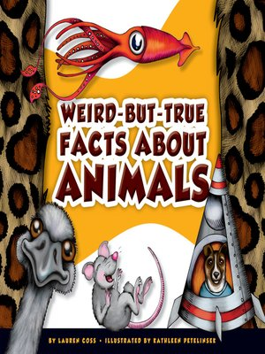 cover image of Weird-but-True Facts about Animals