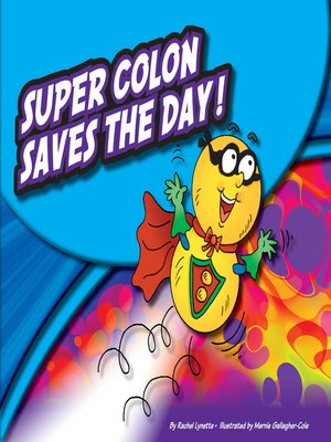cover image of Super Colon Saves the Day!