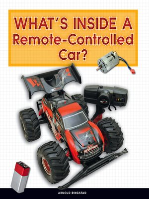 cover image of What's Inside a Remote-Controlled Car?