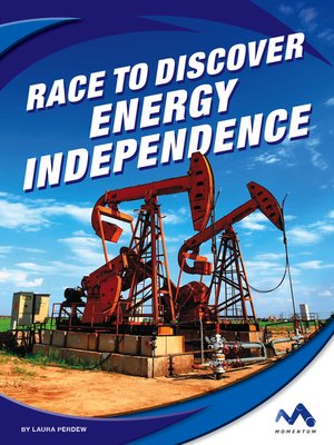 cover image of Race to Discover Energy Independence
